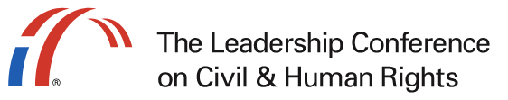 The Leadership Conference on Civil & Human Rights