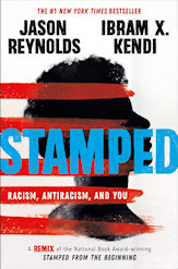 Stamped, Racism, Antiracism and You